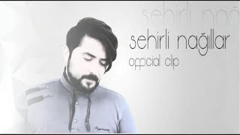 Emrah Babayev - Sehirli Nağıllar (Official Klip 2017)
