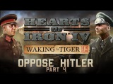 HOI4 Waking the Tiger - New Germany Focus Tree - Part 4 - FINALE