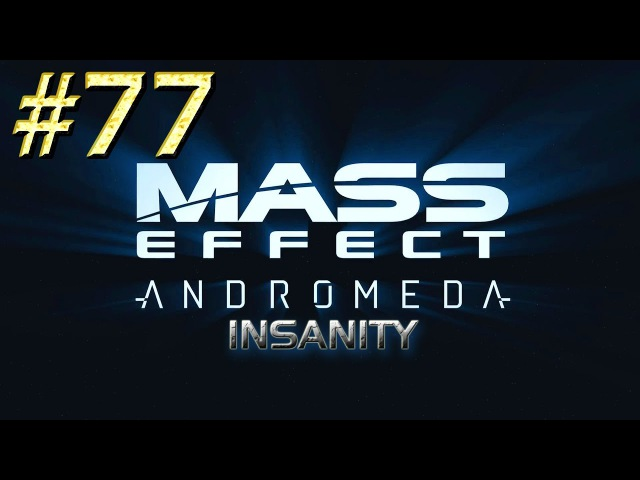 Mass Effect: Andromeda™ ► H-047c ► Прохождение 77
