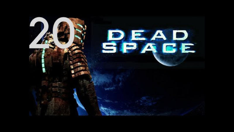Dead Space Walkthrough Part 20 Ending / Final Boss (Chapter 12: Dead Space) (PC)