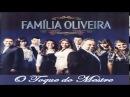Familia Oliveira 01 O Toque do Mestre