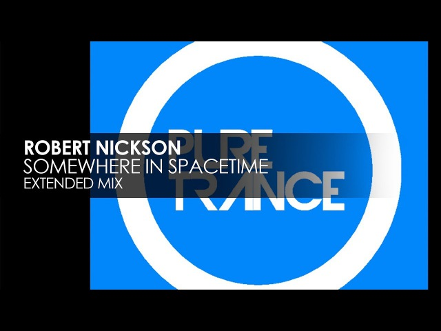 Robert Nickson - Somewhere In Spacetime