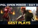 BEST PLAYS - Day 2 PGL Open Minor Dota 3