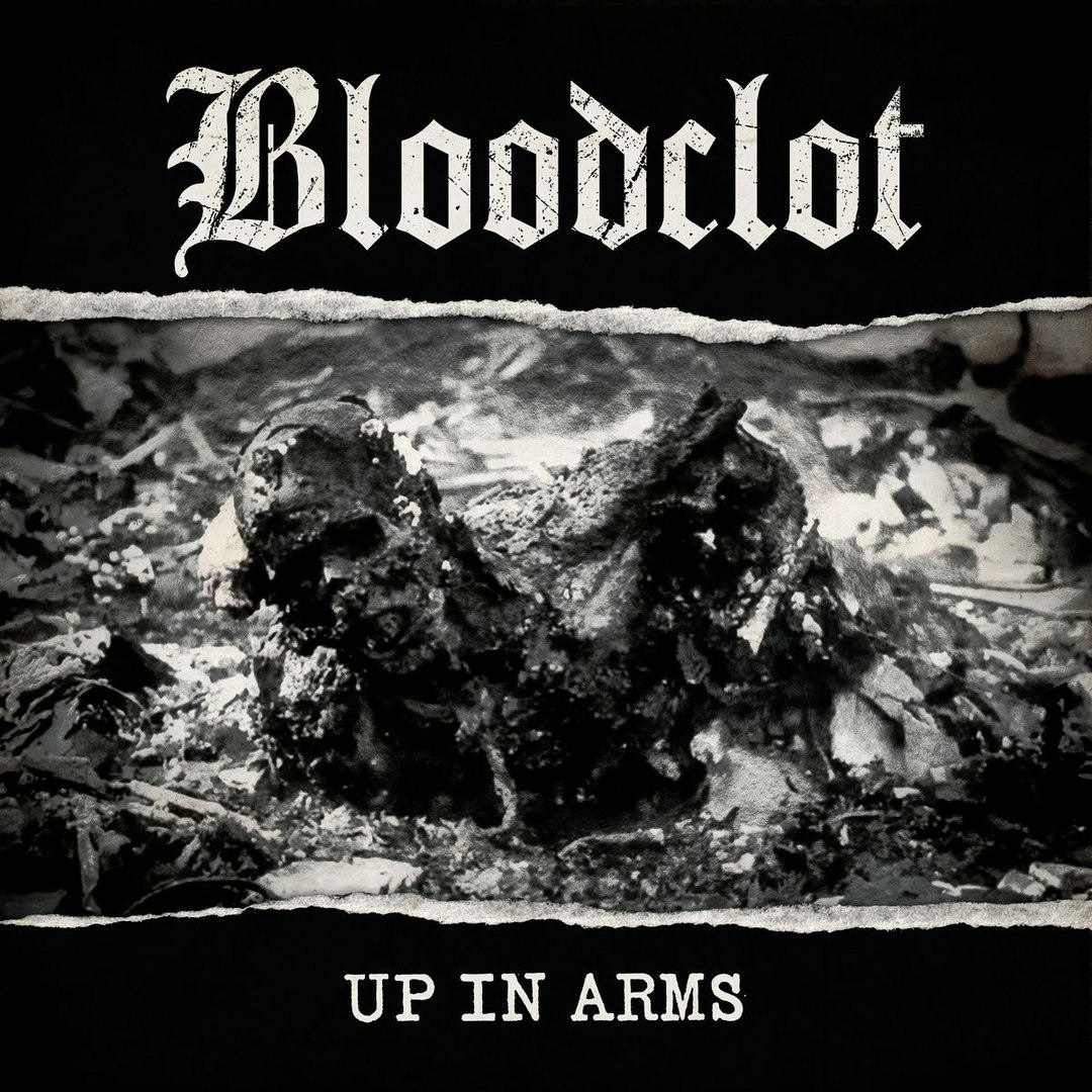 Bloodclot - Up in Arms (2017)