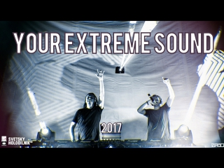 Your extreme sound 2017
