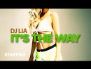 Dj Lia - Its The Way