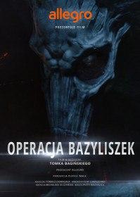 Польские Легенды: Операция «Василиск» / Legendy Polskie Operacja Bazyliszek (2016)