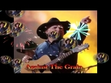 Garth Brooks.Against The Grain In H.D. ( A Cover By Capt Flashback) PLS USE HEAD