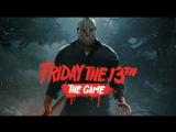🔴LIVE Friday the 13th: The Game  |  СЫГРАЕМ В ИГРУ?