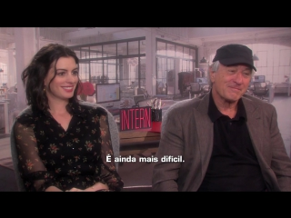 ROBERT DE NIRO and Anne Hathaway  interview -  with ERICA REIS