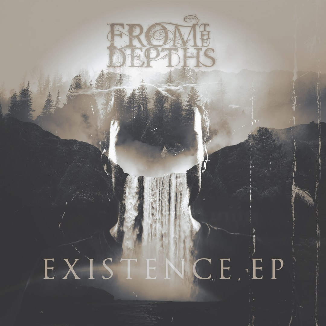 From The Depths - Existence [EP] (2017)