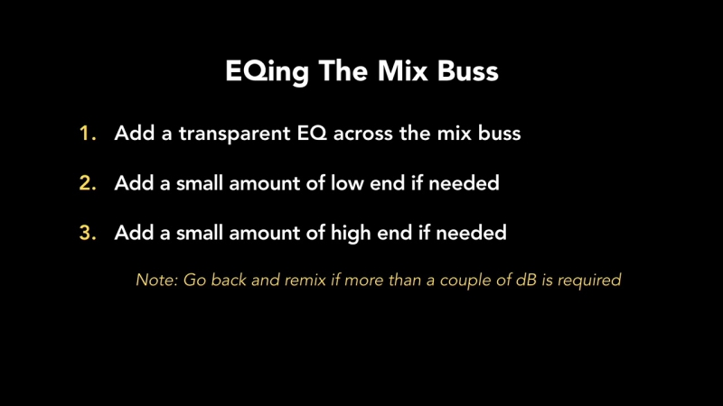 49 - EQing The Mix Buss