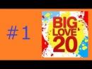 Big Love 20 (28.05.2017)