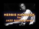 How to play Herbie Hancock II-V-Is for Jazz Guitar | Part 1
