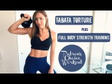 Пытка Табата + Силовая тренировка всего тела. Tabata Torture + Full Body Strength Training