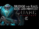 Bridge to Rail Backward and Forward All Champions Quake Champions 1440p60