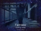 Drifting Away (Floating Mix) - Faithless