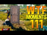 PUBG WTF Funny Moments Highlights Ep 111 (playerunknown's battlegrounds Plays)