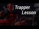 [SFM] Trapper Lesson