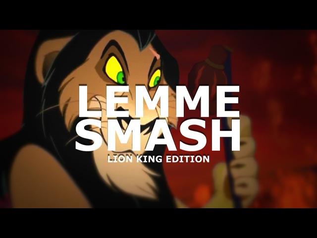 Lemme Smash : Lion King Edition