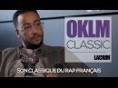 LACRIM dévoile son classique de Rap Français - OKLM CLASSICOKLM TV