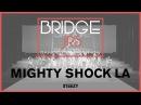 Mighty Shock LA | Bridge Jr's 2017 (Winter) | STEEZY Official 4K