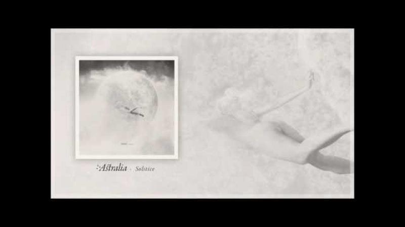 Astralia - Solstice [Full Album]
