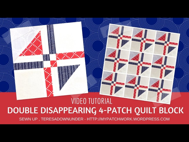 Video tutorial Double disappearing 4-patch quilt block