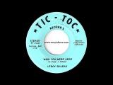 Leroy Soileau - Wish You Were Here Tic-Toc 1970 Cajun Soul 45