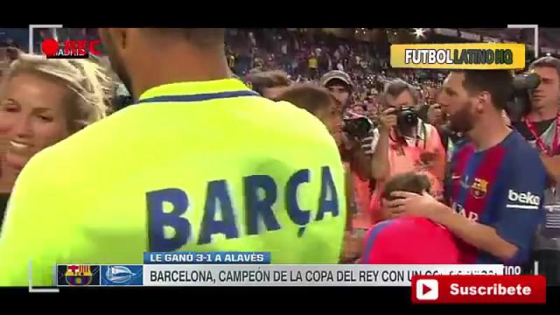 Lionel Messi y Luis Suarez Festejan con sus Esposas e hijos Barcelona Campeón Copa del Rey 2017