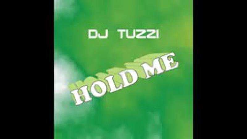 Dj Tuzzi - Hold Me (Dj Ikonnikov E.x.c Version)