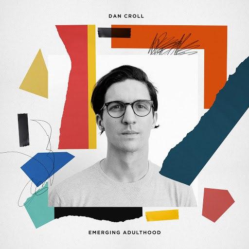 Dan Croll альбом Emerging Adulthood