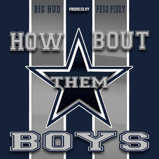Big Hud альбом How Bout Them Boys (Dallas Cowboys Anthem)
