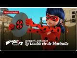 Miraculous: Les Secrets – Wébisode 3 | «La Double Vie de Marinette»