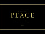 Sebjak &amp Kiano - Peace (Marcus Schossow &amp Andero Remix)
