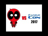 Deadpool vs Fanime 2017