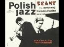 The Andrzej Trzaskowski Sextet Seant FULL ALBUM avant garde jazz 1967 Poland