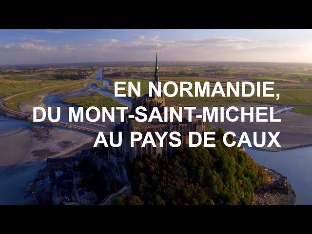 Du Mont-Saint-Michel au Pays de Caux - Emission intégrale