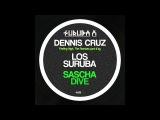 Dennis Cruz - Feeling High (Sascha Dive's high life remix). SURUBAX047