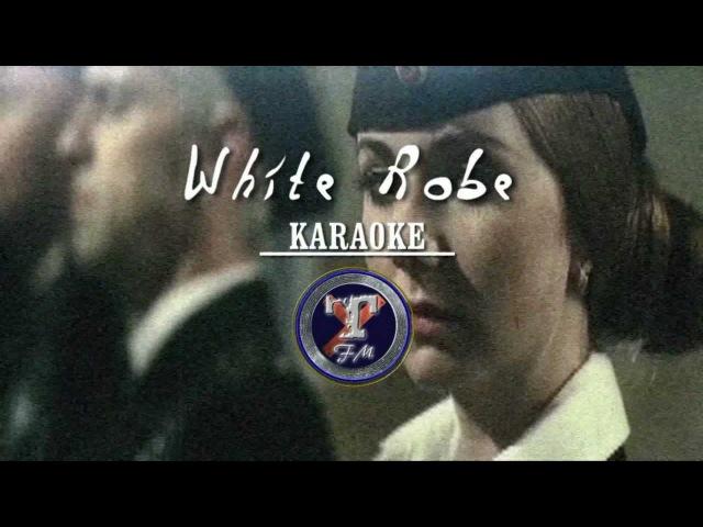 T.A.T.u. White Robe (Karaoke)
