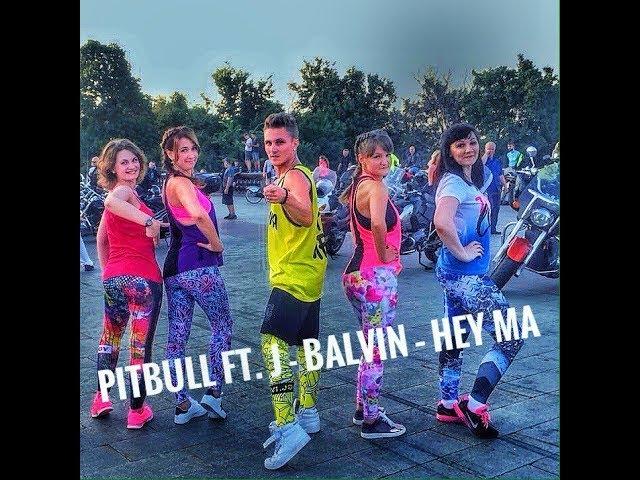 Hey Ma - Pitbull J Balvin ft Camila Cabello | ZUMBA FITNESS 2017 |