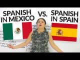 What's the difference between Spanish in Mexico, Latin America, and Spain