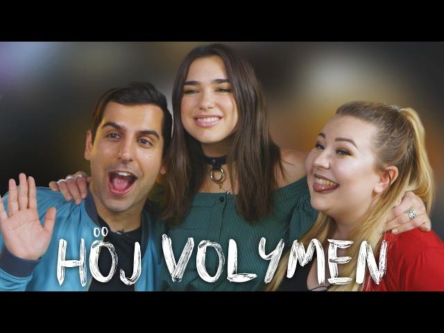 Throwback challenge med Dua Lipa I Höj Volymen