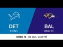 NFL 2017 / W13 / Detroit Lions - Baltimore Ravens / CG / EN