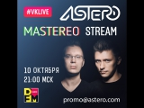 Astero - Mastereo 40 [Live Stream at DFM]