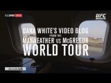 Dana White's Video Blog - MAY-MAC WORLD TOUR - Episode 1