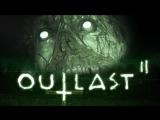 OUTLAST 2 (Стрим Игры)  Прохождение игры часть!