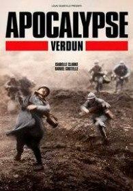 Апокалипсис Первой мировой: Верден / Apocalypse WWI: Verdun (2016)
