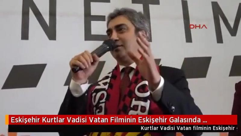 Kurtlar Vadisi Vatan Oyuncusu Polat Alemdar ve Cahit Eskişehirde coşkuyla karşılandı