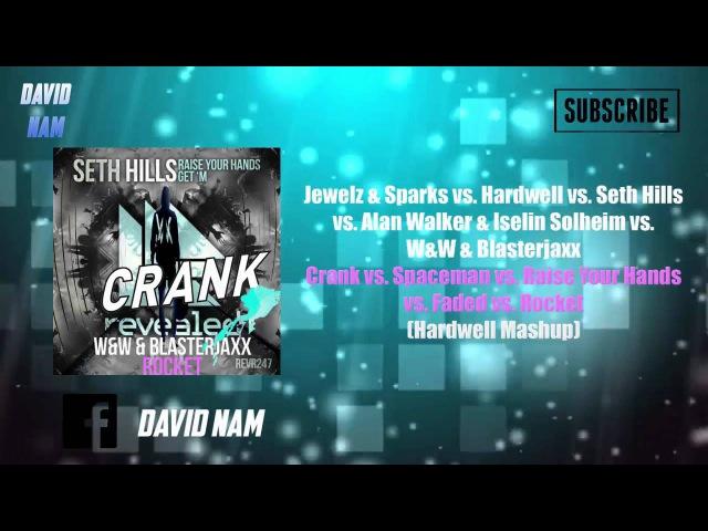 Crank vs. Spaceman vs. Raise Your Hands vs. Faded vs. Rocket (Hardwell UMF Europe Mashup)
